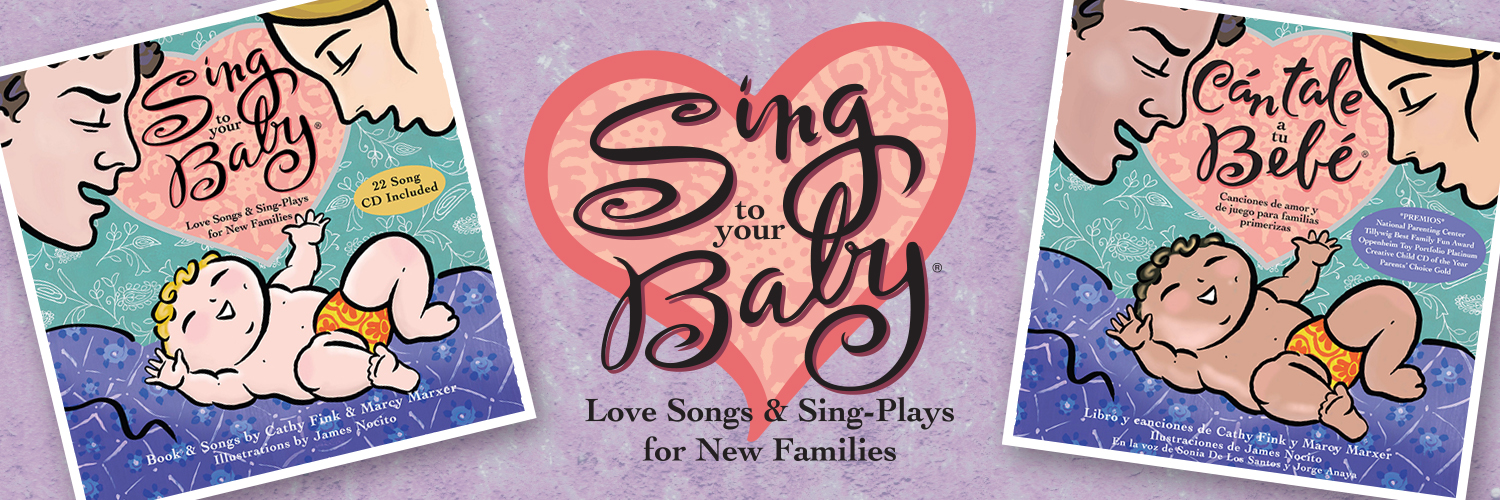 Sing To Your Baby®